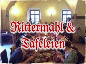 Rittermahl & Tafeleien